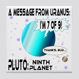 Message from Uranus Tile Coaster